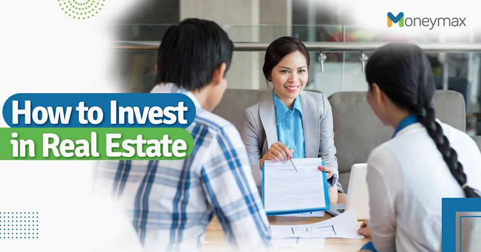 How to Invest in Real Estate in the Philippines | Moneymax