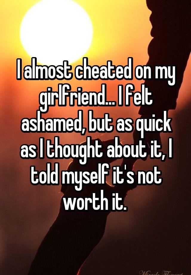 19 People Confess Why They Almost Cheated On Their Partners But
