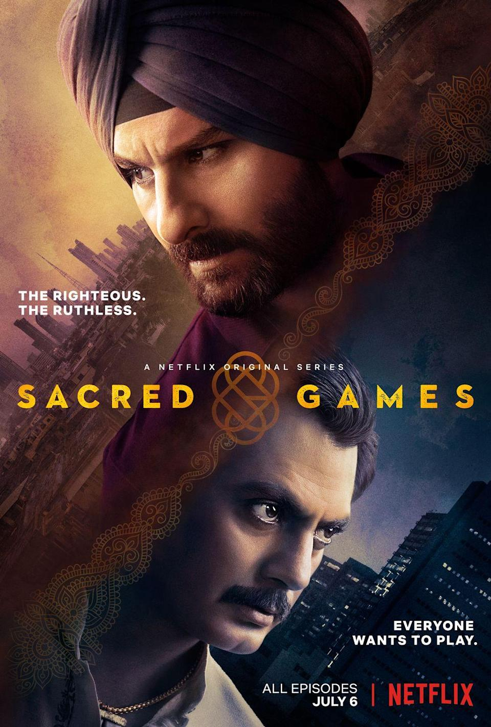 """<p><a href=""""https://www.nytimes.com/2019/12/20/arts/television/best-international-tv-shows.html"""" rel=""""nofollow noopener"""" target=""""_blank"""" data-ylk=""""slk:The New York Times named Sacred Games"""" class=""""link rapid-noclick-resp""""><em>The New York Times</em> named <em>Sacred Games</em></a> one of the best international TV shows of the 2010s for a good reason. Inspired by a <a href=""""https://www.amazon.com/Sacred-Games-Novel-Vikram-Chandra/dp/0061130362?tag=syn-yahoo-20&ascsubtag=%5Bartid%7C10055.g.35995430%5Bsrc%7Cyahoo-us"""" rel=""""nofollow noopener"""" target=""""_blank"""" data-ylk=""""slk:thriller novel by author Vikram Chandra"""" class=""""link rapid-noclick-resp"""">thriller novel by author <strong>Vikram Chandra</strong></a>, the show follows police officer Sartaj Singh (<strong>Saif Ali Khan</strong>) as he tries to stop a terrorist attack in Mumbai orchestrated by Ganesh Gaitonde (<strong>Nawazuddin Siddiqui</strong>). The only problem is, he doesn't know where to start and he only has 25 days. </p><p><a class=""""link rapid-noclick-resp"""" href=""""https://www.netflix.com/title/80115328"""" rel=""""nofollow noopener"""" target=""""_blank"""" data-ylk=""""slk:STREAM NOW"""">STREAM NOW</a></p>"""