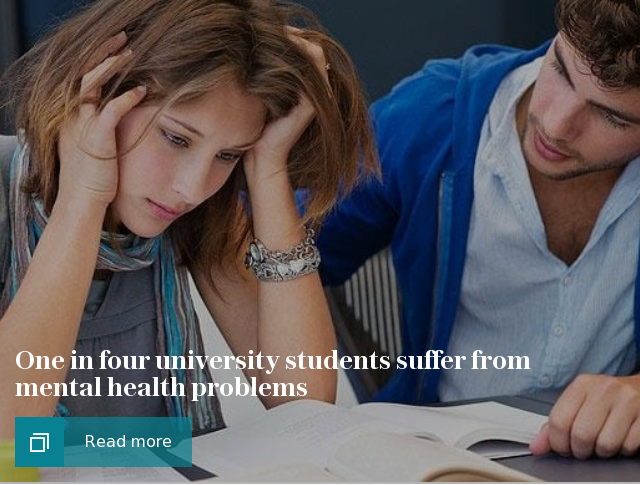 One in four university students suffer from mental health problems