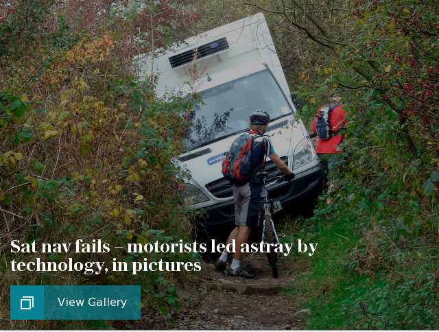 Sat nav fails – motorists led astray by technology, in pictures