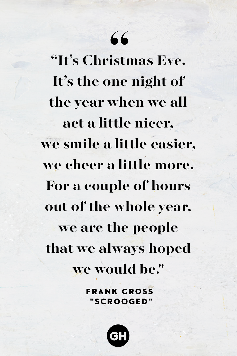 <p>It's Christmas Eve. It's the one night of the year when we all act a little nicer, we smile a little easier, we cheer a little more. For a couple of hours out of the whole year, we are the people that we always hoped we would be. </p>