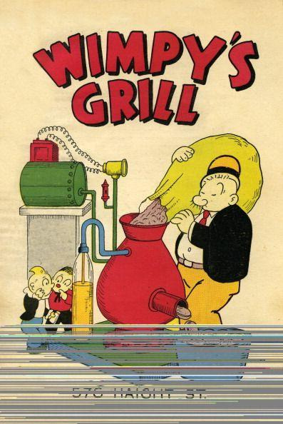 <p>Established back in 1934, Wimpy's was a burger chain headquarter in Indiana. And get this: the name was inspired by <em>Popeye! </em>While the chain was doing OK until 1977, when the owner died, the chain pretty much disappeared.</p>