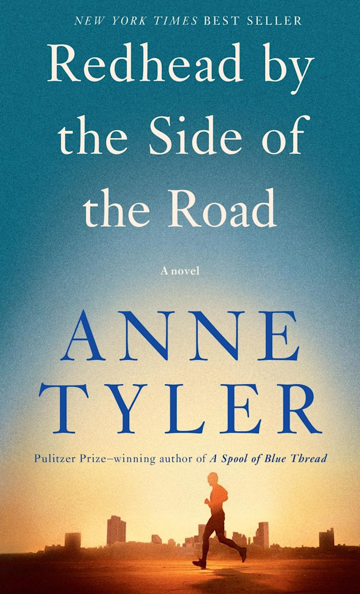 """Redhead by the Side of the Road"" by Anne Tyler."