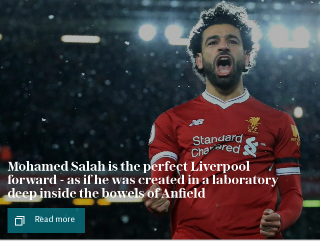 Mohamed Salah is the perfect Liverpool forward - as if he was created in a laboratory deep inside the bowels of Anfield