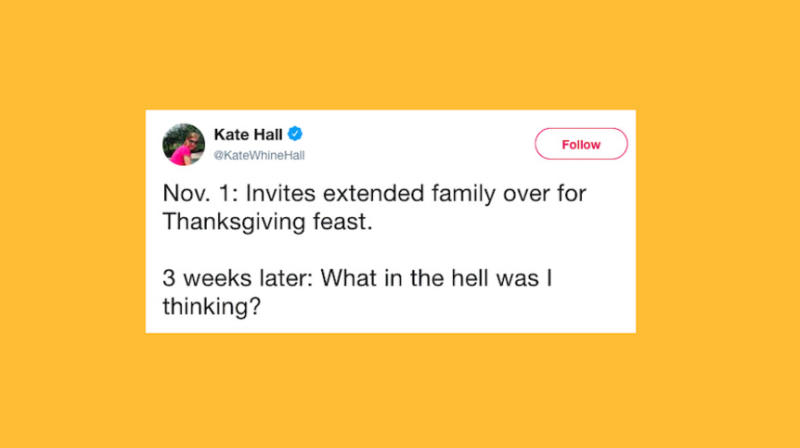 39 Funny Tweets About The Nightmare That Is Hosting Thanksgiving