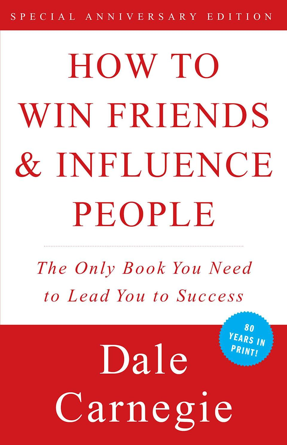 """""""How to Win Friends and Influence People"""" (1936) by Dale Carnegie"""