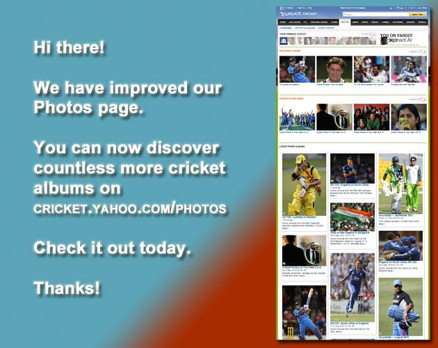 Hi there!   We have improved our  Photos page.  You can now discover  countless more cricket  albums on  cricket.yahoo.com/photos .   Check it out today. Thanks!