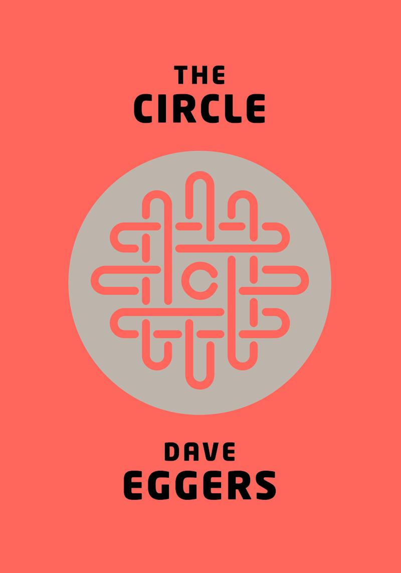 In 'The Circle,' Eggers conjures creepy tech giant