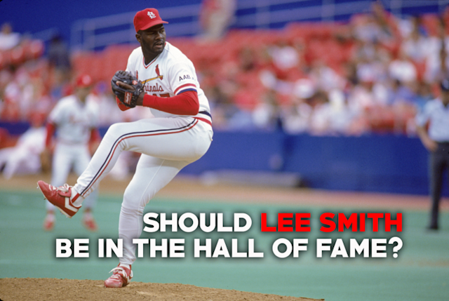 Does Lee Smith belong in the Hall of Fame? (Amber Matsumoto/Yahoo Sports)
