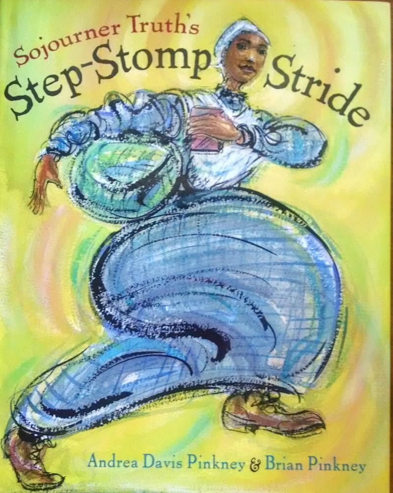 Sojourner Truth, like Harriet Tubman, is a great historical figure forkids to start reading about early on. This vibrant picture book by Andrea Davis Pinkney and Brian Pinkney celebrates the strength and resourcefulness of Truth in playful, engaging language.