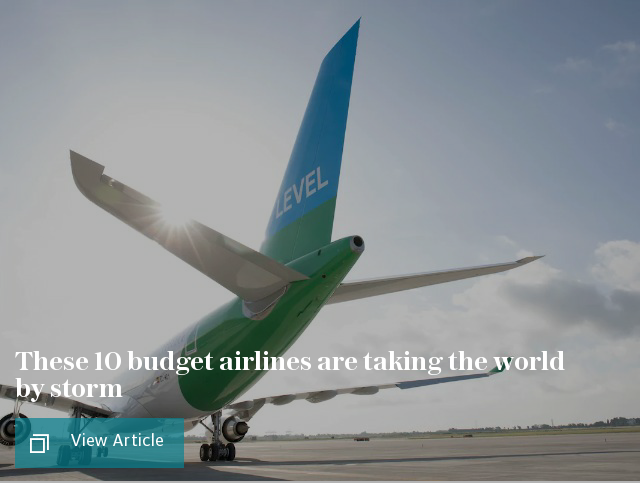 Move aside Ryanair – these 10 budget airlines are taking the world by storm