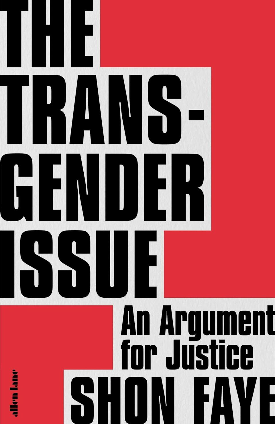Shon Faye's debut book, 'The Transgender Issue'.