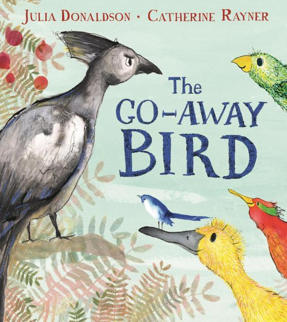 'The Go-Away Bird' is the latest book by Julia Donaldson who has written classics including 'The Gruffalo' and 'Fox's Socks'
