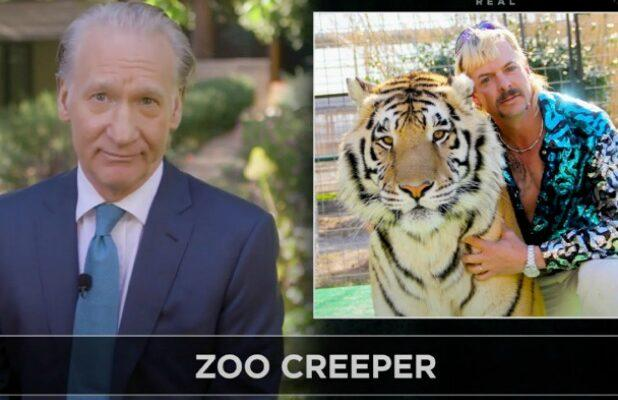 Bill Maher Rips Into 'Tiger King' Star Joe Exotic: Torturing Animals Is What Got Us Into This Mess (Video)