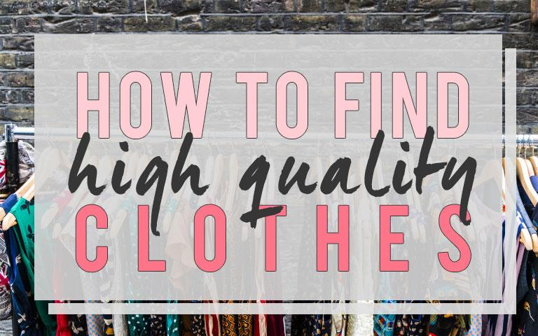 How to find high quality clothing