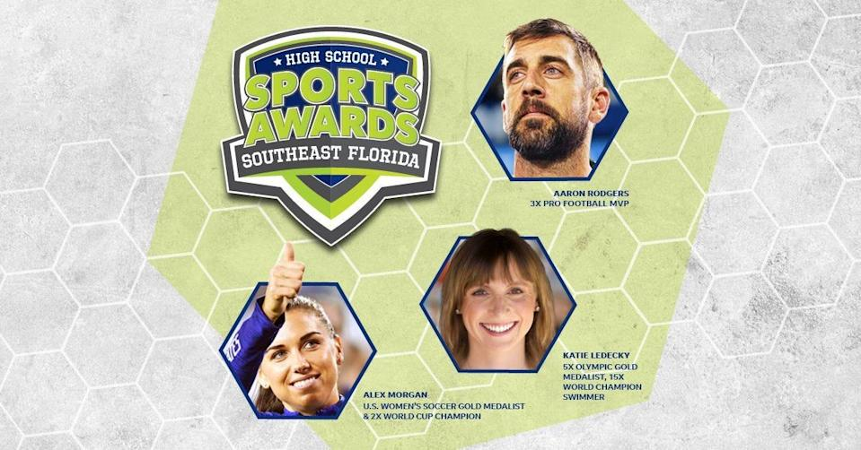 Three-time NFL MVP Aaron Rodgers, two-time FIFA World Cup Champion Alex Morgan and five-time Olympic gold medalist Katie Ledecky will be among a highly decorated group of presenters and guests for the Southeast Florida High School Sports Awards.