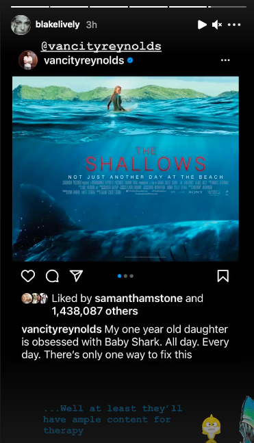 <p>Ryan Reynolds made light of his wife's 2016 film and his children on Sunday April 25.</p><p>The actor shared photos from the film in which his wife's character gets attacked by a great white shark and becomes stranded from the shore.</p><p>'My one year old daughter is obsessed with Baby Shark. All Day. Every day. There's only one way to fix this, [sic]' Reynolds captioned his post.</p><p>Lively later shared the post on her Instagram Stories with the message: '...Well at least they'll have ample content for therapy.'</p>