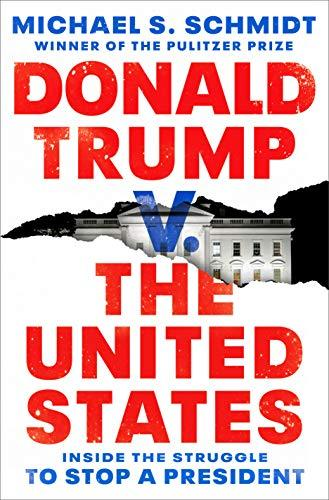 Donald Trump v. The United States: Inside the Struggle to Stop a President (Amazon / Amazon)