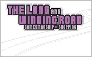 The Long and Winding Road: Gamesmanship of Shopping