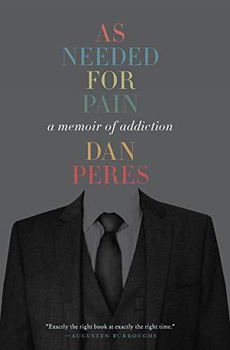 """As Needed for Pain,"" by Dan Peres (Amazon / Amazon)"