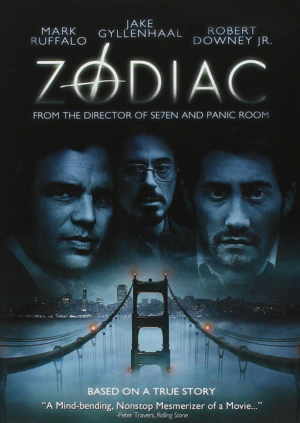 """<p><a class=""""link rapid-noclick-resp"""" href=""""https://www.amazon.com/Zodiac-Robert-Jr-Downey/dp/B06XGSXD9R/?tag=syn-yahoo-20&ascsubtag=%5Bartid%7C10063.g.35716832%5Bsrc%7Cyahoo-us"""" rel=""""nofollow noopener"""" target=""""_blank"""" data-ylk=""""slk:Watch Now"""">Watch Now</a> </p><p>Starring Mark Ruffalo, Anthony Edwards, Robert Downey Jr., and Jake Gyllenhaal, this twisty, disconcerting mystery-thriller follows the investigation into the identity of the infamous 1960s Zodiac killer in San Francisco. </p>"""