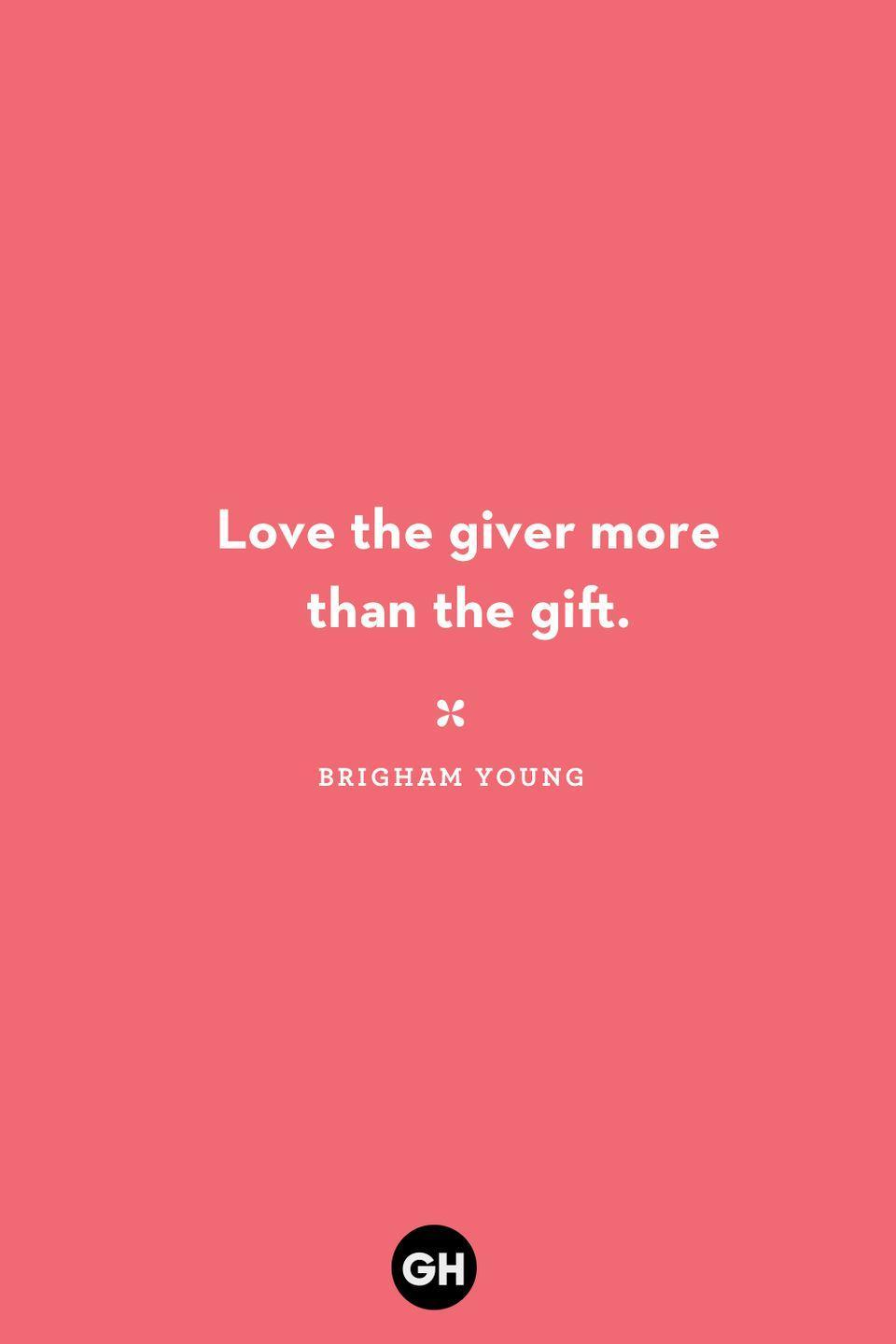 <p>Love the giver more than the gift.</p>