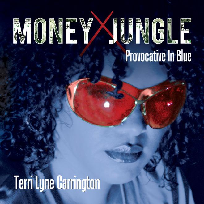 """This CD cover image released by Concord Jazz shows, """"Money Jungle: Provocative in Blue,"""" by Terri Lyne Carrington. (AP Photo/Concord Jazz)"""