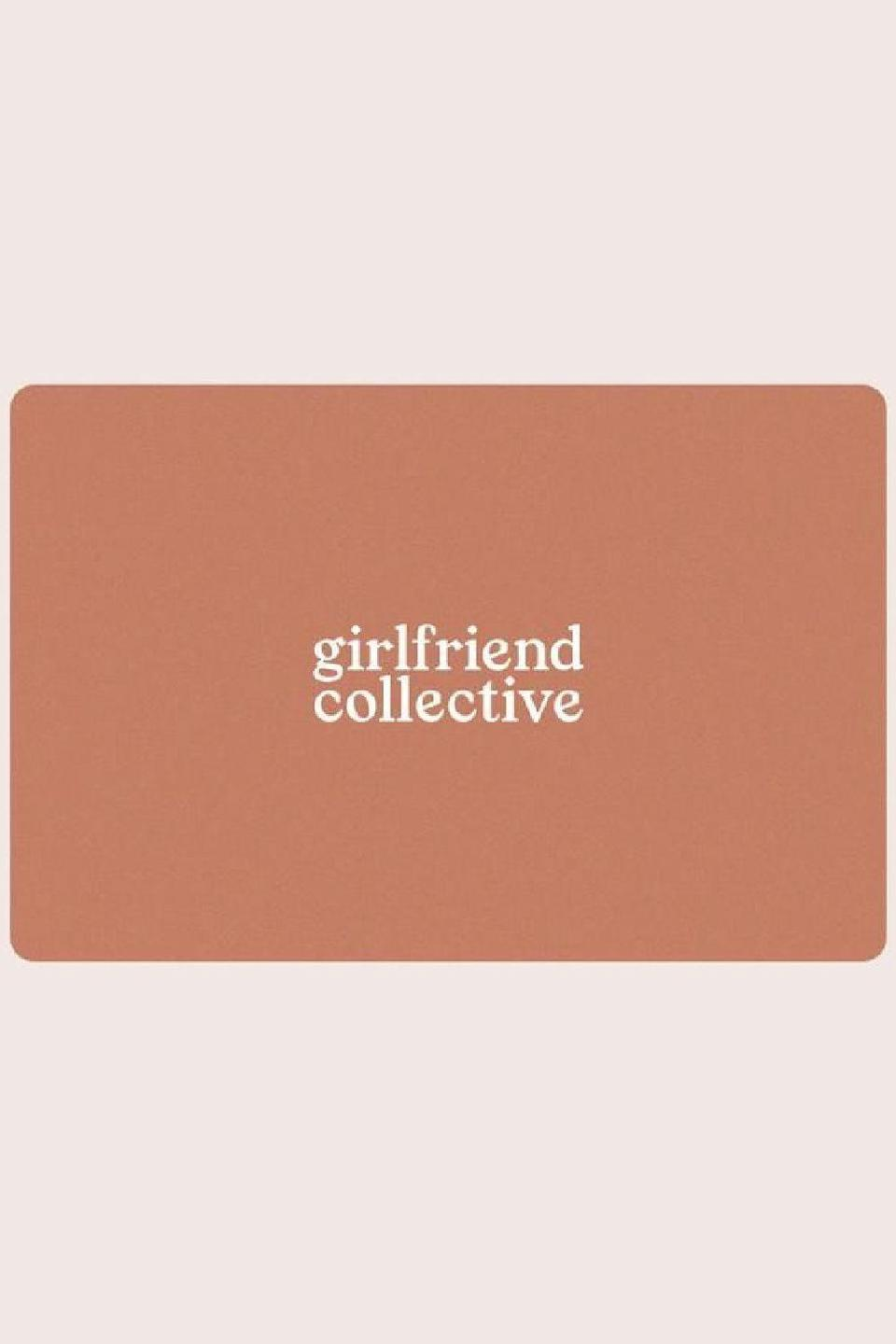 """<p><strong>Girlfriend Collective</strong></p><p>girlfriend.com</p><p><a href=""""https://go.redirectingat.com?id=74968X1596630&url=https%3A%2F%2Fwww.girlfriend.com%2Fproducts%2Fe-giftcard%3F_pos%3D1%26_sid%3D9b2f2b47f%26_ss%3Dr&sref=https%3A%2F%2Fwww.cosmopolitan.com%2Fstyle-beauty%2Ffashion%2Fg34229001%2Fbest-gift-card-ideas-to-give%2F"""" rel=""""nofollow noopener"""" target=""""_blank"""" data-ylk=""""slk:Shop Now"""" class=""""link rapid-noclick-resp"""">Shop Now</a></p><p>If the person you're shopping for lives in leggings, they need a pair of these cult-favorite ones, which, BTW, are made out of recycled water bottles. And if leggings aren't their thing, they can shop from a range of sustainable lounge and workout wear so they can feel good about their purchases and feel good while wearing them.</p>"""