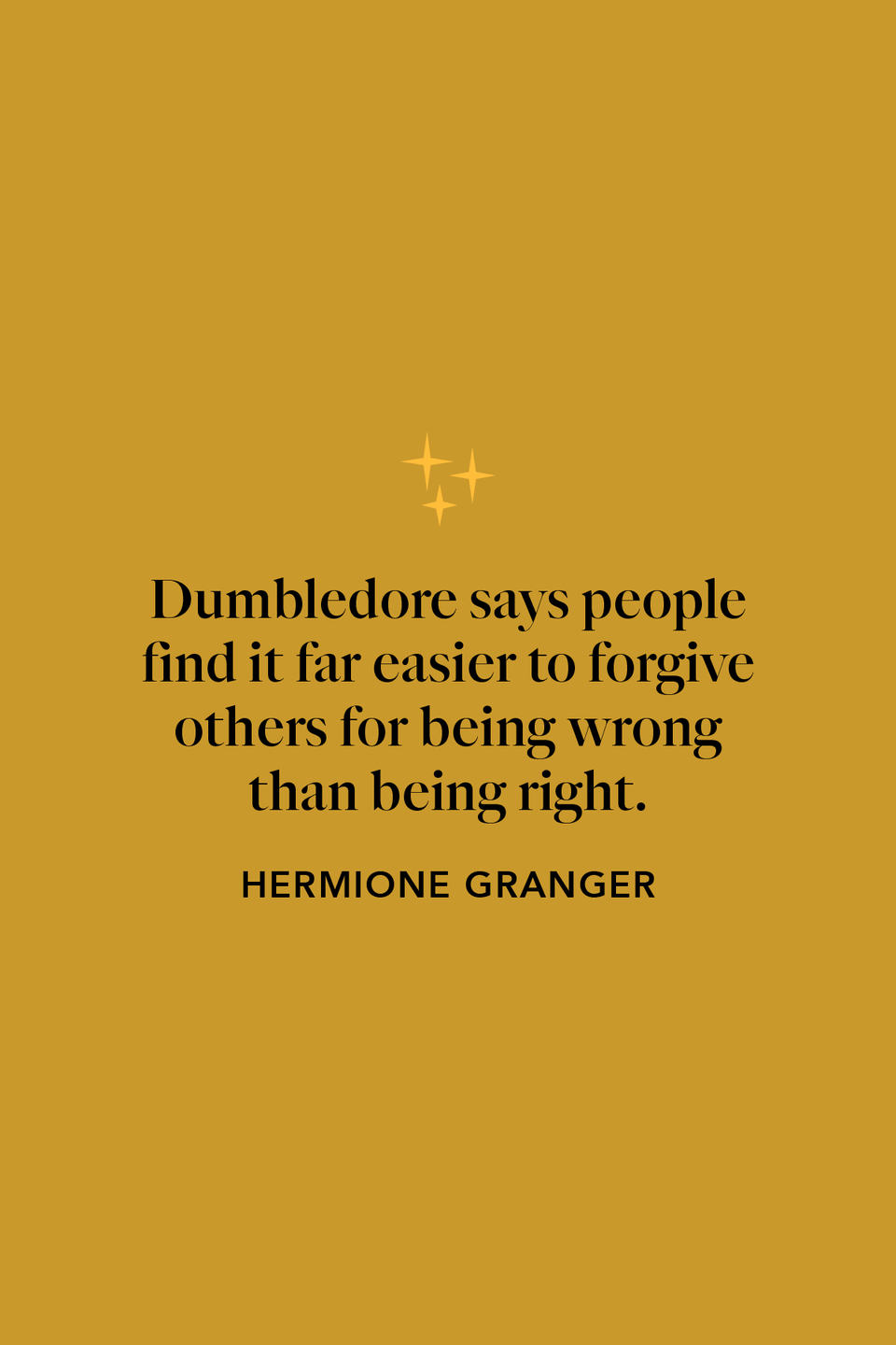 """<p>When speaking to Ron, Hermione recalls the professor's words of forgiveness in <em>The Half-Blood Prince</em>: """"Dumbledore says people find it far easier to forgive others for being wrong than being right."""" </p>"""