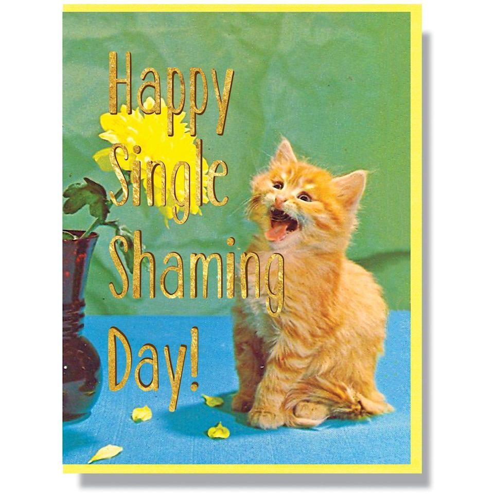 """<p>smittenkitten.ca</p><p><strong>$5.00</strong></p><p><a href=""""https://smittenkitten.ca/collections/all-cards/products/happy-single-shaming-day-card"""" rel=""""nofollow noopener"""" target=""""_blank"""" data-ylk=""""slk:Shop Now"""" class=""""link rapid-noclick-resp"""">Shop Now</a></p><p>Valentine's isn't fun for everyone. If you have a pal that recently went through a break up, they may be having a difficult time with """"Single Shaming Day"""" lighten the mood by giving them this card that let's them know you're thinking of them. </p>"""