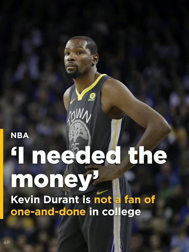 Golden State Warriors superstar Kevin Durant says he would scrap the NBA's one-and-done rule.