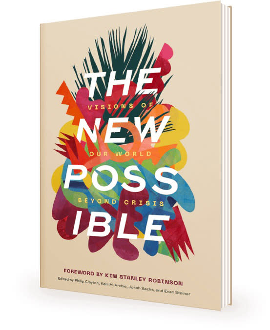 """This undated image provided by Wipf and Stock Publishers shows the book cover of """"The New Possible"""". """"The New Possible,"""" is a collection of thought-provoking essays exploring how society can seize upon the recent upheaval to reshape technology, the economy, the environment, the food supply, government and community so we can eventually look back at 2020 as a reawakening instead of a death rattle. (Wipf and Stock Publishers via AP)"""
