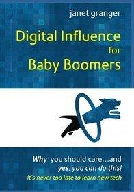 New Book for Baby Boomers Addresses Fears and Questions on Staying Relevant in the Digital Age