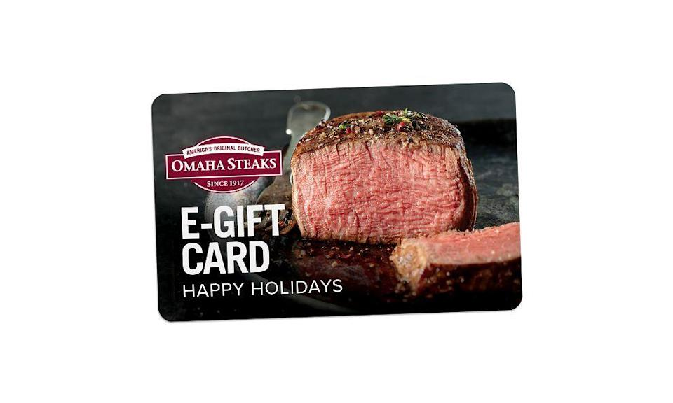 """<h2>Omaha Steaks Gift Card</h2><br>The perfect gift for the family member that <a href=""""https://www.refinery29.com/en-us/quarantine-food-habits"""" rel=""""nofollow noopener"""" target=""""_blank"""" data-ylk=""""slk:got super into cooking this year"""" class=""""link rapid-noclick-resp"""">got super into cooking this year</a> but doesn't get to cook Thanksgiving dinner for anyone but themselves.<br><br><strong>Omaha Steaks</strong> Omaha Steaks Gift Card, $, available at <a href=""""https://go.skimresources.com/?id=30283X879131&url=https%3A%2F%2Fwww.omahasteaks.com%2Fproduct%2FHappy-Holidays-E-Gift-Card-09917"""" rel=""""nofollow noopener"""" target=""""_blank"""" data-ylk=""""slk:Omaha Steaks"""" class=""""link rapid-noclick-resp"""">Omaha Steaks</a>"""