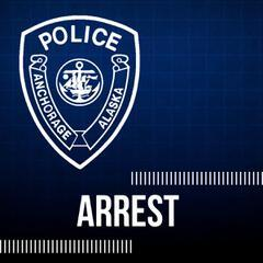 The arrest was made by Anchorage police department