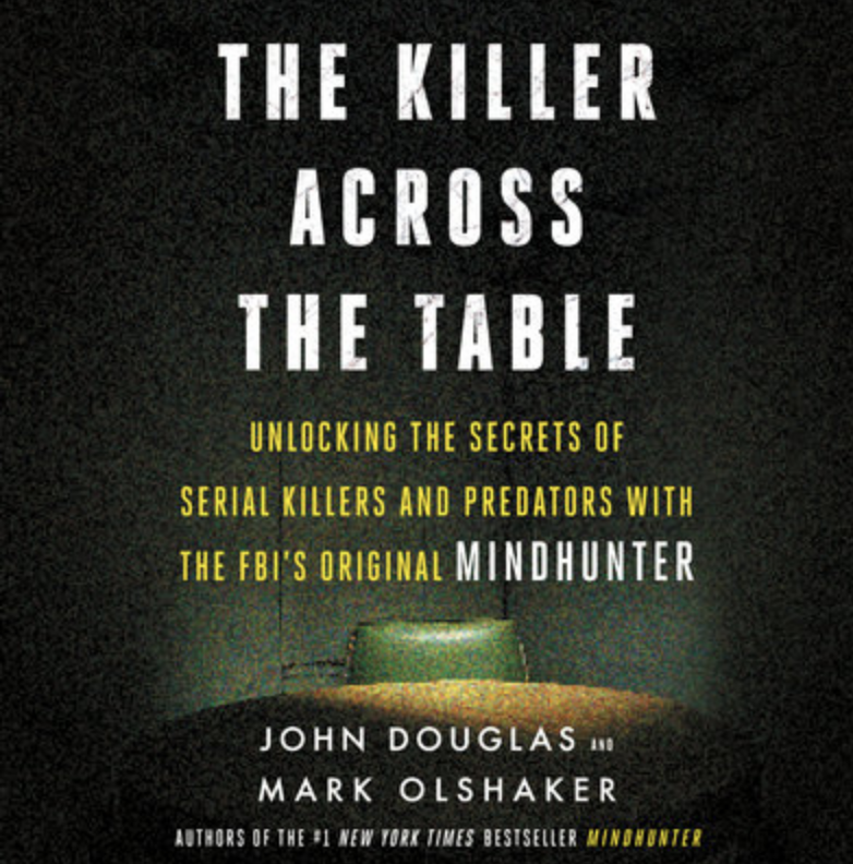Why you'll love it: If the previous book wasn't enough for you, The Killer Across the Table continues to followJohn E. Douglas as he reveals the lives and crimes of four of the most disturbing killers.Start listening on Libro.FM