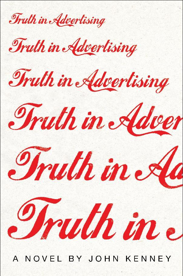 """This book cover image released by Touchstone shows """"Truth in Advertising,"""" by John Kenney. (AP Photo/Touchstone)"""