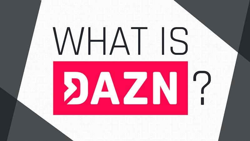 Meet DAZN, the first dedicated live sports streaming service