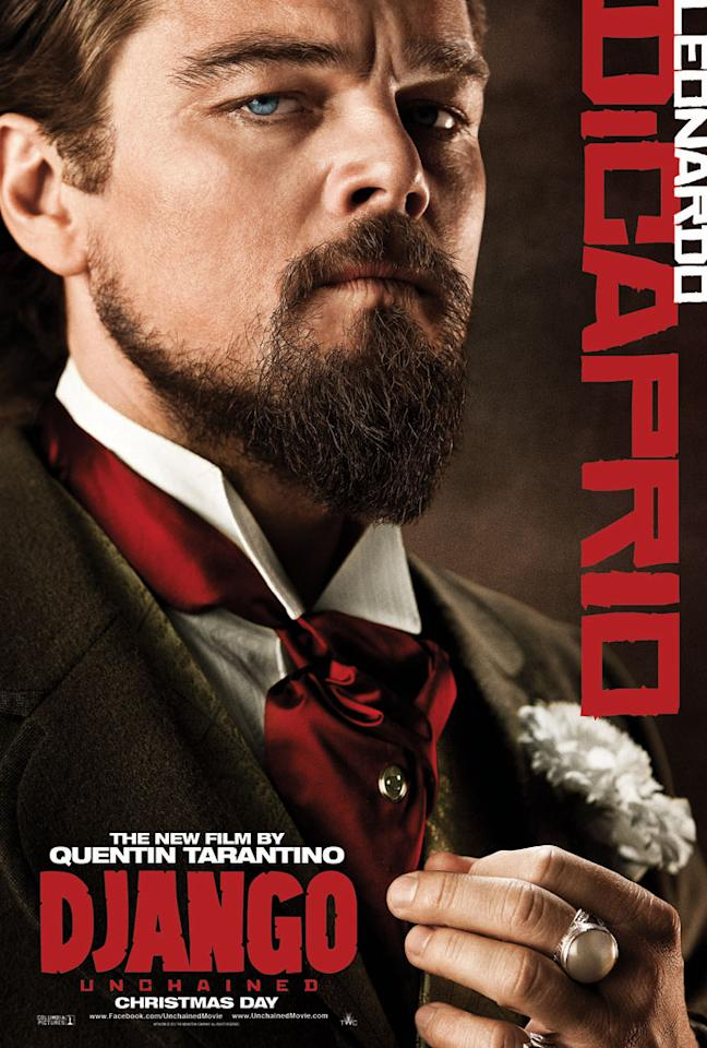 "Leonardo DiCaprio in The Weinstein Company's ""Django Unchained"" - 2012"
