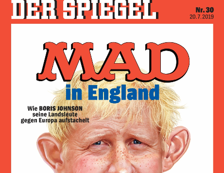 "Der Spiegel front cover: ""How Boris Johnson is getting his countrymen worked up against Europe"""