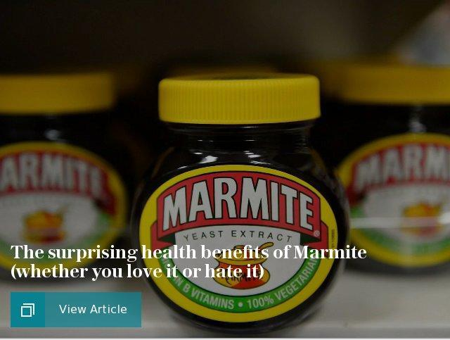 The surprising health benefits of Marmite (whether you love it or hate it)