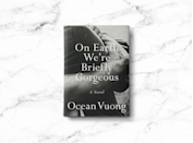"<p>Poet Ocean Vuong's debut novel, written in the form of a letter from a young man to his illiterate mother, isn't the easiest read. But it is a meditation on race, class and immigration. It's also just really beautifully written. <em><a href=""https://shop-links.co/1727294037062954224"" rel=""nofollow noopener"" target=""_blank"" data-ylk=""slk:Buy the book"" class=""link rapid-noclick-resp"">Buy the book</a></em></p>"