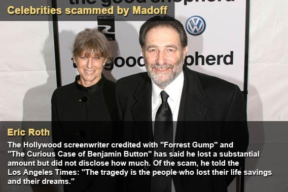 Celebrities scammed by Madoff - Eric Roth