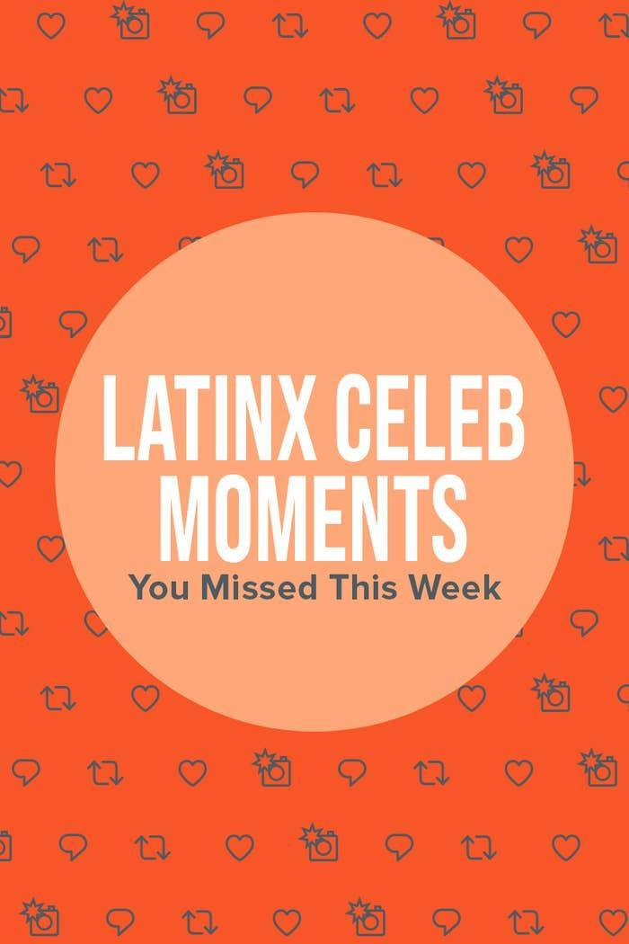Header that says Latinx Celeb Moments You Missed This Week