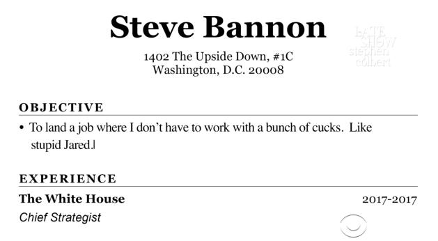In A New Late Show Video, Bannonu0027s Résumé Gets A Thorough Update, With His  Skills Amended To Include ...