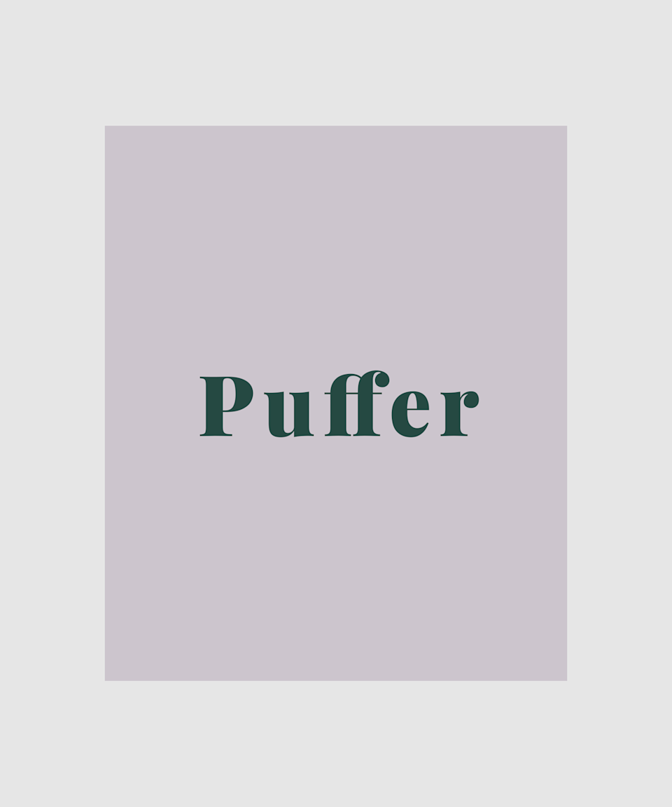 """<strong>Puffer</strong><br><br><a href=""""https://www.refinery29.com/en-gb/north-face-nuptse-puffer-jacket"""" rel=""""nofollow noopener"""" target=""""_blank"""" data-ylk=""""slk:Puffers"""" class=""""link rapid-noclick-resp"""">Puffers</a> are perhaps the most sensible buy for autumn, offering the most protection from the cold weather. Usually created from nylon and other <a href=""""https://www.refinery29.com/en-gb/rain-hats"""" rel=""""nofollow noopener"""" target=""""_blank"""" data-ylk=""""slk:waterproof fabrics"""" class=""""link rapid-noclick-resp"""">waterproof fabrics</a>, they offer the most practical solution to battling the elements (and you'll feel as snug as a bug in a rug while doing it)."""