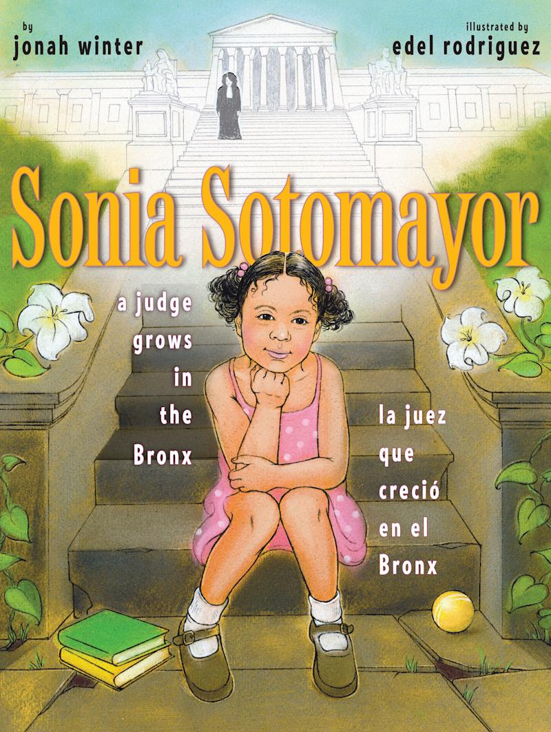 "This bilingual book shows kids how <a href=""https://www.huffingtonpost.com/entry/sonia-sotomayor-not-everyone-can-just-pull-themselves-up-by-the-bootstraps_us_58e3f663e4b03a26a366f922"">Sonia Sotomayor</a> persevered&nbsp;to become the first Hispanic U.S. Supreme Court justice. (By Jonah Winter, illustrated by Edel Rodriguez)"