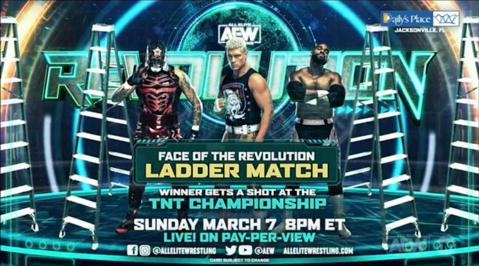 "The Face of the Revolution Ladder Match at ""AEW Revolution"" PPV on Sunday, March 7."