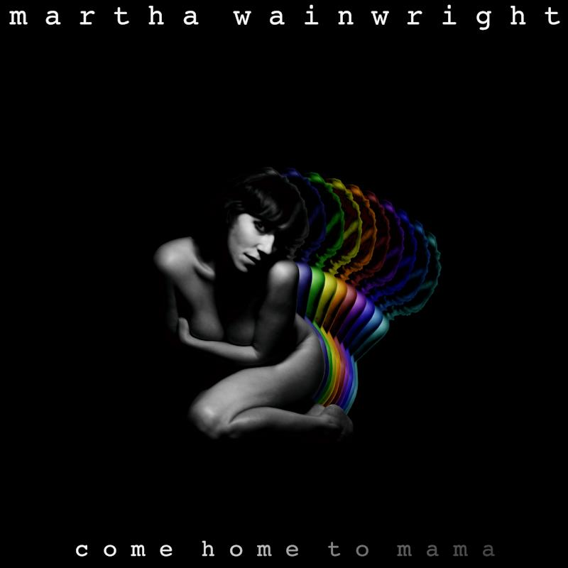 "This CD cover image released by Cooperative Music shows the latest release by Martha Wainwright, ""Come Home to Mama."" (AP Photo/Cooperative Music)"